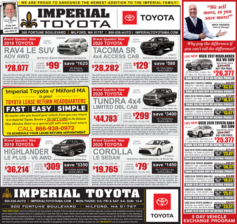 """WE ARE PROUD TO ANNOUNCE THE NEWEST ADDITION TO THE IMPERIAL FAMILY!""""We sellL0 IMPERIALTOYOTAmore, so yousave more!""""O TOYOTAKevin MeehanOunerMIKE PENNER,General ManagerIf you candream it, youcan drive It!300 FORTUNE BOULEVARD 