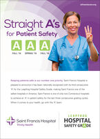 stfranciscare.orgStraight A'sfor Patient SafetyA A AFALL '19SPRING '19FALL '18Keeping patients safe is our number one priority. Saint Francis Hospital ispleased to announce it has been nationally recognized with its third consecutive'A' for the Leapfrog Hospital Safety Grade, making Saint Francis one of thesafest hospitals in America. Saint Francis is one of only two Connecticut hospitalsto achieve an 'A' in patient safety for the last three consecutive grading cycles.When it comes to your health, go with the 'A' team.LEAPFROGHOSPITALSAFETY GRADESaint Francis HospitalTrinity Health stfranciscare.org Straight A's for Patient Safety A A A FALL '19 SPRING '19 FALL '18 Keeping patients safe is our number one priority. Saint Francis Hospital is pleased to announce it has been nationally recognized with its third consecutive 'A' for the Leapfrog Hospital Safety Grade, making Saint Francis one of the safest hospitals in America. Saint Francis is one of only two Connecticut hospitals to achieve an 'A' in patient safety for the last three consecutive grading cycles. When it comes to your health, go with the 'A' team. LEAPFROG HOSPITAL SAFETY GRADE Saint Francis Hospital Trinity Health