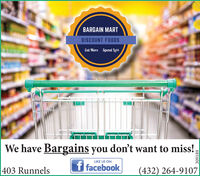 BARGAIN MARTDISCOUNT FOODSEat MoreSpend lessWe have Bargains you don't want to miss!,LIKE US ONf facebook.403 Runnels(432) 264-9107309189 BARGAIN MART DISCOUNT FOODS Eat More Spend less We have Bargains you don't want to miss!, LIKE US ON f facebook. 403 Runnels (432) 264-9107 309189