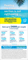 Readingthe travelsection is notsightseeingTHE VACATIONINTERVENTIONPROMOtransatSave up to $1000 per coupleon South packagesCayo Santa MariaVaraderoCayo Coco$929$1169$1179Ocean CasaDel Mar 4*Mar 6Fiesta AmericanaPunta Varadero 4*Mar 7Hotel PlayaParaiso 4*Apr 23Riviera MayaJamaicaPuerto Plata$1389$1479$1799Blue Bay GrandEsmeralda 4 1/2*Senator Puerto PlataHoliday Inn ResortMontego Bay 4*Mar 8, 22Spa Resort 4 1/2*Junior Suite Amber ClubFeb 17, 19Mar 2,9* Halifax departuresPackages include flights, transfers, 7 nights all inclusive resort · NEW ALL-IN PRICING!Maritime TravelWe Know Travel Best:With 117 locations nationwide1-800-593-3334www.maritimetravel.caVisit transat.com or contact your travel professional for more great deals.The VACATION INTERVENTION Promo is valid on South and Europe packages, for new individual bookingsmade January 13 to February 10, 2020, for travel February 10 to June 30. 2020. It applies to specificcities and departure and return dates. Not applicable to groups. flights, à la carte accommodations, duopackages or tours. *Savings of up to $1000 per couple is applicabie at Fiesta Americana Punta Varadero.in a Superior Room King, for departure March 7, 2020. Applicable savings is based on the regular packageprice and calcuiated before taxes and fees and reflected in advertised price. Flights are from Halifax viaAir Transat in Economy Class. Prices shown are per person, based on double occupancy (adulti in leadroom category, unless otherwise stated. including appicable taxes and fees. Offer, space and prices aresubject to availability at time of booking and subject to change without prior notice. Prices advertised arevalid from February 1to 3, 2020 only. Limited seats available at prices indicated: 20 per departure. TravelAgency fees may apply. For ful descriptions. offer detais and terms and conditions, refer to transat.com.Transat is a division of Transat Tours Canada Inc. and is registered as a travel wholesaler in Ontario (Reg#50009486l with off