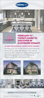 """mattamyHOMESKÄÄÄFEBRUARY 15"""",THERE'S MORE TODISCOVER INKLEINBURG SUMMIT.KLEINBURGSUMMITA NEW RELEASE OF DETACHED HOMESOn February 15"""", 30', 40', 50' and 60' Executive DetachedHomes will be available. This desirable master-plannedcommunity offers a central park, hiking and biking trails andbeautifully designed architecture both inside and out.Discover your best life in Kleinburg Summit.Register today at mattamyhomes.com000 mattamyHOMES KÄÄÄ FEBRUARY 15"""", THERE'S MORE TO DISCOVER IN KLEINBURG SUMMIT. KLEINBURG SUMMIT A NEW RELEASE OF DETACHED HOMES On February 15"""", 30', 40', 50' and 60' Executive Detached Homes will be available. This desirable master-planned community offers a central park, hiking and biking trails and beautifully designed architecture both inside and out. Discover your best life in Kleinburg Summit. Register today at mattamyhomes.com 000"""