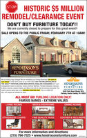 HISTORIC $5 MILLIONREMODEL/CLEARANCE EVENTSTOPDON'T BUY FURNITURE TODAY!!We are currently closed to prepare for this great event!!SALE OPENS TO THE PUBLIC FRIDAY, FEBRUARY 7TH AT 10AM!HENDRIXSON'SFURNITUREWe are making huge changes! We are remodeling our Furlong showroom! Our store isnow closed to mark down prices on our entire stock! Over FIVE MILLION DOLLARS ofFINE QUALITY FURNITURE, HAND-MADE ORIENTAL RUGS, AND ACCESSORIES from suchdistinguished makers as Stickley, Century, Shitman Mattress, Theodore Alexander, Hancock& Moore, Ekornes, Jessica Charles, and Many more will be sold at enormous discounts! Thishistoric event is being held at our FURLONG LOCATION ONLY. This is a COMPLETESELL-OFF, before we remodel our store.HENDRIXSON'SFURNITUREFOR DISTINCTIVE HOMES3539 York Road (Route 263)Furlong, Bucks County, PA 18925ALL MUST GO! FURLONG LOCATION ONLY!FAMOUS NAMES - EXTREME VALUESBEDS & BEDROOMSLIVING ROOMSDINING ROOMSSTRESSLESS CHAIRSFINE QUALITY RUGSLEATHER & RECLINERSFor more information and directions(215) 794-7325  www.hendrixsonsfurniture.com esPaon HISTORIC $5 MILLION REMODEL/CLEARANCE EVENT STOP DON'T BUY FURNITURE TODAY!! We are currently closed to prepare for this great event!! SALE OPENS TO THE PUBLIC FRIDAY, FEBRUARY 7TH AT 10AM! HENDRIXSON'S FURNITURE We are making huge changes! We are remodeling our Furlong showroom! Our store is now closed to mark down prices on our entire stock! Over FIVE MILLION DOLLARS of FINE QUALITY FURNITURE, HAND-MADE ORIENTAL RUGS, AND ACCESSORIES from such distinguished makers as Stickley, Century, Shitman Mattress, Theodore Alexander, Hancock & Moore, Ekornes, Jessica Charles, and Many more will be sold at enormous discounts! This historic event is being held at our FURLONG LOCATION ONLY. This is a COMPLETE SELL-OFF, before we remodel our store. HENDRIXSON'S FURNITURE FOR DISTINCTIVE HOMES 3539 York Road (Route 263) Furlong, Bucks County, PA 18925 ALL MUST GO! FURLONG LOCATION ONLY! FAMOUS NAMES - EXTREME VALUES BEDS & BEDR