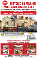 HISTORIC $5 MILLIONREMODEL/CLEARANCE EVENTSTOPSALE OPENS TO THE PUBLIC FRIDAY, FEBRUARY 7TH AT 10AM!SALE HOURS:Friday 10-7, Saturday 10-6, Sunday 12-5HENDRIXSON'SFURNITUREWe are making huge changes! We are remodeling our Furlong showroom! Our store isnow closed to mark down prices on our entire stock! Over FIVE MILLION DOLLARS ofFINE QUALITY FURNITURE, HAND-MADE ORIENTAL RUGS, AND ACCESSORIES from suchdistinguished makers as Stickley, Century, Shifman Mattress, Theodore Alexander, Hancock& Moore, Ekornes, Jessica Charles, and Many more will be sold at enormous discounts! Thishistoric event is being held at our FURLONG LOCATION ONLY. This is a COMPLETESELL-OFF, before we remodel our store.HENDRIXSON'SFURNITUREFOR DISTINCTIVE HOMES3539 York Road (Route 263)Furlong, Bucks County, PA 18925ALL MUST GO! FURLONG LOCATION ONLY!FAMOUS NAMES - EXTREME VALUESLIVING ROOMSDINING ROOMSBEDS & BEDROOMSSTRESSLESS CHAIRSFINE QUALITY RUGSLEATHER & RECLINERSFor more information and directions(215) 794-7325  www.hendrixsonsfurniture.siteCSFP2020FYL HISTORIC $5 MILLION REMODEL/CLEARANCE EVENT STOP SALE OPENS TO THE PUBLIC FRIDAY, FEBRUARY 7TH AT 10AM! SALE HOURS: Friday 10-7, Saturday 10-6, Sunday 12-5 HENDRIXSON'S FURNITURE We are making huge changes! We are remodeling our Furlong showroom! Our store is now closed to mark down prices on our entire stock! Over FIVE MILLION DOLLARS of FINE QUALITY FURNITURE, HAND-MADE ORIENTAL RUGS, AND ACCESSORIES from such distinguished makers as Stickley, Century, Shifman Mattress, Theodore Alexander, Hancock & Moore, Ekornes, Jessica Charles, and Many more will be sold at enormous discounts! This historic event is being held at our FURLONG LOCATION ONLY. This is a COMPLETE SELL-OFF, before we remodel our store. HENDRIXSON'S FURNITURE FOR DISTINCTIVE HOMES 3539 York Road (Route 263) Furlong, Bucks County, PA 18925 ALL MUST GO! FURLONG LOCATION ONLY! FAMOUS NAMES - EXTREME VALUES LIVING ROOMS DINING ROOMS BEDS & BEDROOMS STRESSLESS CHAIRS FINE QUALITY R