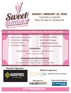 SweetSUNDAYSUNDAY, FEBRUARY 23, 202012:00 PM to 5:00 PMHilton Garden Inn SouthpointeDessert FestivalIt's a dessert festival with fun for the whole family!Over 40 Auction BasketsCelebrity Judges for Dessert Contest Silent Auction Packages Wreath of Wealth AuctionLive Entertainment Center StogeKid's Komer Activities Over 20 Dessert Vendors!VIP 'Sweet with Limited SeatingADMISSIONIndividual Tickets: $5 - Family of 4 or more: $20 maximumChildren under 3 are FREE!SPONSORSHIP OPPORTUNITIESFor your business or family sponsorship callCITY MISSION Donor Relations Managers at (724) 222-8530Premier SponsorPlatinum SponsorsSunnyDays Salvitti Family FoundationMAKRIPODISIN HOMI CAREOLIVE OILPhoto Booth SponsorGold SponsorCOLUSSYCHEVROLET Sine 191SSCARMAZZIHOMESCITYVMISSION Sweet SUNDAY SUNDAY, FEBRUARY 23, 2020 12:00 PM to 5:00 PM Hilton Garden Inn Southpointe Dessert Festival It's a dessert festival with fun for the whole family! Over 40 Auction Baskets Celebrity Judges for Dessert Contest  Silent Auction Packages  Wreath of Wealth Auction Live Entertainment Center Stoge Kid's Komer Activities  Over 20 Dessert Vendors! VIP 'Sweet with Limited Seating ADMISSION Individual Tickets: $5 - Family of 4 or more: $20 maximum Children under 3 are FREE! SPONSORSHIP OPPORTUNITIES For your business or family sponsorship call CITY MISSION Donor Relations Managers at (724) 222-8530 Premier Sponsor Platinum Sponsors SunnyDays Salvitti Family Foundation MAKRIPODIS IN HOMI CARE OLIVE OIL Photo Booth Sponsor Gold Sponsor COLUSSY CHEVROLET Sine 191S SCARMAZZI HOMES CITYVMISSION
