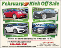 FebruaryKick Off Sale2018 Chrysler 300 Limited2013 Buick Verano2015 Hyundai Sonata2016 Honda Civic LXMention this ad and receive $500 one of these cars Feb 3-8.4344 Main Street (Egypt) Whitehall610-262-3081See website for more details www.eberhardtmotors.comSALES HOURS:Mon-Thurs 7:30am-6:00pmFri 7:30am-5:00pm  Sat 7:30am-Noon February Kick Off Sale 2018 Chrysler 300 Limited 2013 Buick Verano 2015 Hyundai Sonata 2016 Honda Civic LX Mention this ad and receive $500 one of these cars Feb 3-8. 4344 Main Street (Egypt) Whitehall 610-262-3081 See website for more details www.eberhardtmotors.com SALES HOURS: Mon-Thurs 7:30am-6:00pm Fri 7:30am-5:00pm  Sat 7:30am-Noon