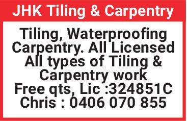 JHK Tiling & CarpentryTiling, WaterproofingCarpentry. All'LicensedAl types of Tiling &Carpentry workFree qts, Lic:324851CChris : 0406 070 855 JHK Tiling & Carpentry Tiling, Waterproofing Carpentry. All'Licensed Al types of Tiling & Carpentry work Free qts, Lic:324851C Chris : 0406 070 855