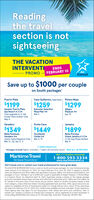 Readingthe travelsection is notsightseeingTHE VACATIONINTERVENTIENDSAirtransatFEBRUARY 10PROMOSave up to $1000 per coupleon South packagesCayo Guillermo, Cayo Coco | Riviera MayaPuerto Plata$1199$1259$1299Senator Puerto PlataIberostar SelectionAllegroPlayacar 4*Apr 15Spa Resort 4 1/2*Free upgrade to Jr SteOcean View Amber ClubMay 4Playa Pilar 4*Mar 5JamaicaVaraderoPunta Cana$1349$1449$1899OccidentalCaribe 4*Meliá PeninsulaVaradero 4*Bahia PrincipeGrand Jamaica 4 1/2*Junior Suite Elegance ClubMar 21, 28, Apr 4, 11Mar 5, 19Jr Ste Sup Royal GoldenMar 8Halifax departuresPackages include flights, transfers, 7 nights all inclusive resort · NEW ALL-IN PRICING!With 117 locations nationwide1-800-593-3334Maritime TravelWe Know Travel Best:www.maritimetravel.caVisit transat.com or contact your travel professional for more great deals.The VACATION INTERVENTION Promo is valid on South and Europe packages, for new individual bookingsmade January 13 to February 10. 2020, for travel February 10 to June 30, 2020. It apples to specificcities and departure and return dates. Not appicable to groups. flights, à la carte accommodations, duopackages or tours. *Savings of up to $1000 per couple is applicable at Allegro Playacar, in Riviera Maya.in a Superior Room for departure Apri 15, 2020. Applicable savings is based on the regular packageprice and calculated before taxes and fees and reflected in advertised price. Flights are from Halifax viaAir Transat in Economy Class. Prices shown are per person, based on double occupancy ladult) in leadroom category, unless otherwise stated, including applicable taxes and fees. Offer, space and prices aresubject to availability at time of booking and subject to change without prior notice. Prices advertisedare valid from February 8 to 10. 2020 only. Limited seats available at prices indicated: 20 per departure.Travel Agency fees may apply. For full descriptions. offer detais and terms and conditions, refer totransat.com. Transat is a division of Tra