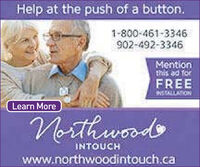 Help at the push of a button.1-800-461-3346902-492-3346Mentionthis ad forFREEMALLATIONLearn MoreorthwoodINTOUCHwww.northwoodintouch.ca Help at the push of a button. 1-800-461-3346 902-492-3346 Mention this ad for FREE MALLATION Learn More orthwood INTOUCH www.northwoodintouch.ca