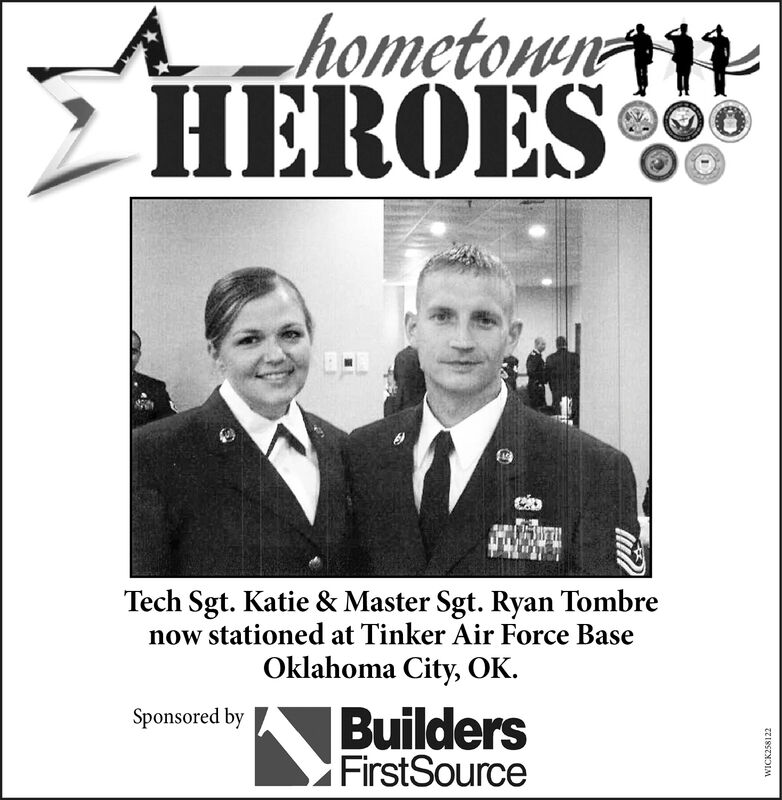 A _hometownIHEROESTech Sgt. Katie & Master Sgt. Ryan Tombrenow stationed at Tinker Air Force BaseOklahoma City, OK.BuildersFirstSourceSponsored byWICK258122 A _hometownI HEROES Tech Sgt. Katie & Master Sgt. Ryan Tombre now stationed at Tinker Air Force Base Oklahoma City, OK. Builders FirstSource Sponsored by WICK258122