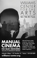 WILLIAMSCENTERFOR THEARTSSat. / Feb. 22/7 p.m.theMECCANNIEALLENLincolaEHESTELEETINMared4n H 4Manual Cinema createsMANUAL erie, viad soriesfor the stage using simpletechnologies, shadowpuppetry, live actors andmusicians-a one-of-a-kindCINEMANO BLUE MEMORIES theater experience.THE LIFE OF GWENDOLYN BROOKSLafayette College / 317 Hamilton St. / Easton / 610-330-5009williams-center.org WILLIAMS CENTER FOR THE ARTS Sat. / Feb. 22/7 p.m. the MECC ANNIE ALLEN Lincola EHEST ELEETIN Mared 4n H 4 Manual Cinema creates MANUAL erie, viad sories for the stage using simple technologies, shadow puppetry, live actors and musicians-a one-of-a-kind CINEMA NO BLUE MEMORIES theater experience. THE LIFE OF GWENDOLYN BROOKS Lafayette College / 317 Hamilton St. / Easton / 610-330-5009 williams-center.org