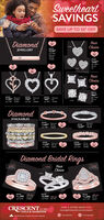 "SweetheartSAVINGSSAVE UP TO 50* OFFYourChoiceDiamondNOWJEWELLERY$279""SAVEDanondIOK RGNOW$249""S$20SAVE50SAVE$20YourChoiceSAVENOW199nNOW Dunon$79""wan I0NOW149NOWDamond$179 sAGwa I174012DamondctwDiamondSTACKABLESNOWDamondDamondIOK WG$149 1OK RGwan AS422SAVE540MON$229NOWNOWDamond$129"" K YGw 21SSAVE$20$279"" OK NGwas "" ISM9SAVE60Diamond Bridal RingsYourChoice/ caratIearatIcaratDIAMONDSinenNOWNOWNOWLO0 ewL00 ctw$1,799 KRWG$3,999HK VwGSA500SAVE1700$1,299 1K RGwas 99 II456171a0 et400wan 459CRESCENTFIND A STORE NEAR YOUest.GOLD & DIAMONDScrescentgold-diamonds.com/store-locatorf CrescentjewelenProudly Alont Conadien Ouned & Operted Sweetheart SAVINGS SAVE UP TO 50* OFF Your Choice Diamond NOW JEWELLERY $279"" SAVE Danond IOK RG NOW $249"" S $20 SAVE 50 SAVE $20 Your Choice SAVE NOW 199n NOW Dunon $79"" wan I0 NOW 149 NOW Damond $179 sAG wa I174012 Damond ctw Diamond STACKABLES NOW Damond Damond IOK WG $149 1OK RG wan AS422 SAVE 540 MON $229 NOW NOW Damond $129"" K YG w 21S SAVE $20 $279"" OK NG was "" ISM9 SAVE 60 Diamond Bridal Rings Your Choice / carat Iearat Icarat DIAMONDS inen NOW NOW NOW LO0 ew L00 ctw $1,799 KRWG $3,999 HK VwG SA 500 SAVE 1700 $1,299 1K RG was 99 II45617 1a0 et 400 wan 459 CRESCENT FIND A STORE NEAR YOU est. GOLD & DIAMONDS crescentgold-diamonds.com/store-locator f Crescentjewelen Proudly Alont Conadien Ouned & Operted"