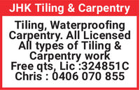 JHK Tiling & CarpentryTiling, WaterproofingCarpentry. All'LicensedAl types of Tiling &Carpentry workFree qts, Lic:324851CChris : 0406 070 855 JHK Tiling & Carpentry Tiling, Waterproofing Carpentry. All'Licensed Al types of Tiling & Carpentry work Free qts, Lic:324851C Chris : 0406 070 855
