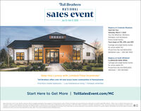 "Toll BrothersNATIONALsales eventJan 25-Feb 17, 2020Regency at Creekside MeadowsHard Hat TourSaturday, March 7, 2020Tour the Whelman, Blenheim,Dolington, and Stonewyckfuture model homes.Tours begin at 1PM, 2PM, and 3PMCarriage and single-family homesfor active-adults 55+Priced from the mid-$300,000sBethlehem area | 484-282-7600Regency at South WhitehallCLUBHOUSE NOW OPEN!Carriage and single-family homesfor active-adults 5+Priced from the mid-$300,000sAllentown | 610-336-8383Step into Luxury with Limited-Time IncentivesToll Brothers offers over 40 new luxury home communities in PennsylvaniaFirst-floor master bedrooms | Low-maintenance living | Fantastic amenitiesStart Here to Get More | TollSalesEvent.com/MCOpen Every Day 10 am-5 pm. Brokers welcome. Homes available nationwide. Prices subject to change without notice. Photos are images only and should not be relied upon to confirm acplicable features. ""Offer, it any, is valid for new buyers whopurchase a home in a participating community and deposit between /25/20 and 2/17/20, sign an agreement of sale, and close on the home. Offers, incentives, and seller contributions, if any, vary by community and are subject to certain terms,conditions, and restrictions. Not all communities, not all home sites, and not all options and upgrades are included in this Sales Event so see the Sales team in your desired community for specific details. Toll Brothers reserves the right to change orwithdraw any offer at any time. Not valid with any other offer. This is not an offering where prohibited by law.L Toll Brothers NATIONAL sales event Jan 25-Feb 17, 2020 Regency at Creekside Meadows Hard Hat Tour Saturday, March 7, 2020 Tour the Whelman, Blenheim, Dolington, and Stonewyck future model homes. Tours begin at 1PM, 2PM, and 3PM Carriage and single-family homes for active-adults 55+ Priced from the mid-$300,000s Bethlehem area 