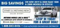 BIG SAVINGS ON NEW 2019 & 2020 RAM 1500& 2500 MODELS IN STOCK!START SOMETHING NEWSALES EVENTMDSTOP IN TODAYFOR A GREAT DEAL!NOTHING WORKS LIKE A DOGGALL AMERICAN AUTO GROUP IN TAMAQUARAM Jeep DODGE1-888-843-8406  YOUR AUTHORIZED SNOWDOGG DISTRIBUTOR BIG SAVINGS ON NEW 2019 & 2020 RAM 1500 & 2500 MODELS IN STOCK! START SOMETHING NEW SALES EVENT MD STOP IN TODAY FOR A GREAT DEAL! NOTHING WORKS LIKE A DOGG ALL AMERICAN AUTO GROUP IN TAMAQUA RAM Jeep DODGE 1-888-843-8406  YOUR AUTHORIZED SNOWDOGG DISTRIBUTOR