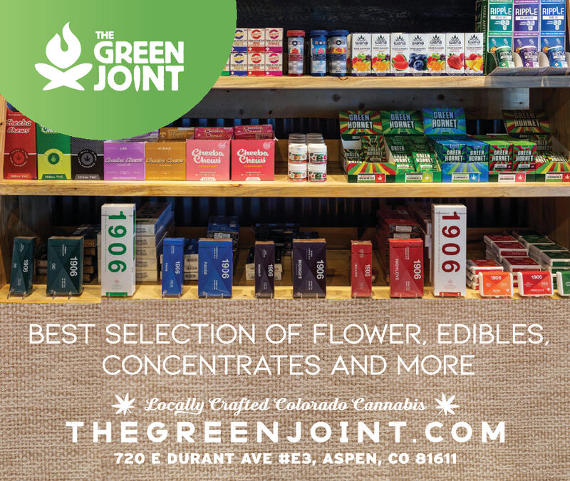 RIPPLE RIPPLE RIPPLETHEheweraGREENJOINTNem.GREENHORNETOREENHUHNEGREENHORNETBREENHORNETShocboChawsBRVETCheebaCheusGREENCreebaCheusGREENHORNETGREENGREENHORNETNOANET RORRET19061906BEST SELECTION OF FLOWER, EDIBLES,CONCENTRATES AND MORE* Locally Crafted Colorado CannabisTHEGREENJOINT. COM720 E DURANT AVE #E3, ASPEN, cO 8161119061906HGHLOVE19061906MIONGHT19061906PALSE1908190619061908 RIPPLE RIPPLE RIPPLE THE he wera GREEN JOINT Nem. GREEN HORNET OREEN HUHNE GREEN HORNET BREEN HORNET Shocbo Chaws BRVET Cheeba Cheus GREEN Creeba Cheus GREEN HORNET GREEN GREEN HORNET NOANET RORRET 1906 1906 BEST SELECTION OF FLOWER, EDIBLES, CONCENTRATES AND MORE * Locally Crafted Colorado Cannabis THEGREENJOINT. COM 720 E DURANT AVE #E3, ASPEN, cO 81611 1906 1906 HGHLOVE 1906 1906 MIONGHT 1906 1906 PALSE 1908 1906 1906 1908