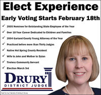 Elect ExperienceEarly Voting Starts February 18th2005 Nominee for Outstanding State Employee of the YearOver 18 Year Career Dedicated to Children and Families2004 Garland County Young Attorney of the YearPracticed before more than Thirty JudgesNative Hot Spring County ResidentWife to John and Mother to DylanTireless Community ServantElection March 3rdDRURYDISTRICT JUDGEPaid for by Friends of Amburr Drury Elect Experience Early Voting Starts February 18th 2005 Nominee for Outstanding State Employee of the Year Over 18 Year Career Dedicated to Children and Families 2004 Garland County Young Attorney of the Year Practiced before more than Thirty Judges Native Hot Spring County Resident Wife to John and Mother to Dylan Tireless Community Servant Election March 3rd DRURY DISTRICT JUDGE Paid for by Friends of Amburr Drury