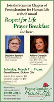 Join the Scranton Chapter ofPennsylvanians for Human Lifeat their annualRespect for LifePrayer Breakfastand hear:Stephen Bannonformer White Housechief strategistAshley Garechtharassed by StateRep. Brian Sims whilepraying outsidePlanned ParenthoodSaturday, March 7 | 9 a.m.Genetti Manor, Dickson CityAdults: $35, Seniors: $25Children under 10: $10Patrons: $100Pennsylvaniahs570-885-335 by Human LifeReservations:call Joe Alinoski atFORThursday, Feb. 27SCRANTON CHAPTERNo tickets at the door Join the Scranton Chapter of Pennsylvanians for Human Life at their annual Respect for Life Prayer Breakfast and hear: Stephen Bannon former White House chief strategist Ashley Garecht harassed by State Rep. Brian Sims while praying outside Planned Parenthood Saturday, March 7 | 9 a.m. Genetti Manor, Dickson City Adults: $35, Seniors: $25 Children under 10: $10 Patrons: $100 Pennsylvaniahs 570-885-335 by Human Life Reservations: call Joe Alinoski at FOR Thursday, Feb. 27 SCRANTON CHAPTER No tickets at the door