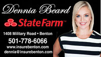 Dennia BeardState FarmTM1408 Military RoadBenton501-778-6066www.insurebenton.comdennia@insurebenton.com Dennia Beard State Farm TM 1408 Military Road Benton 501-778-6066 www.insurebenton.com dennia@insurebenton.com