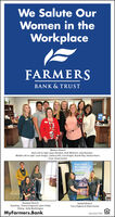 We Salute OurWomen in theWorkplaceFARMERSBANK & TRUSTMalvern BranchBack Left to right: loyce Rynders, Andi Whitman, Zola Brandon,Middle Left to right: Lexie Singer, Lasheca Hill, Cara Knight, Brandi Ray, Keisha Hearn,Front: Diane JordanYour LocalMortgageExpertsRockport BranchStanding - Teresa Gregory & Laken FieldsSitting - Kelly WorthingtonHaskell BranchTracy Hagerty & Dedra GaiserMyFarmers.BankMember FDIC We Salute Our Women in the Workplace FARMERS BANK & TRUST Malvern Branch Back Left to right: loyce Rynders, Andi Whitman, Zola Brandon, Middle Left to right: Lexie Singer, Lasheca Hill, Cara Knight, Brandi Ray, Keisha Hearn, Front: Diane Jordan Your Local Mortgage Experts Rockport Branch Standing - Teresa Gregory & Laken Fields Sitting - Kelly Worthington Haskell Branch Tracy Hagerty & Dedra Gaiser MyFarmers.Bank Member FDIC