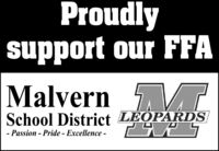 Proudlysupport our FFAMalvern TSchool District LEOPARDS- Passion - Pride - Excellence - Proudly support our FFA Malvern T School District LEOPARDS - Passion - Pride - Excellence -