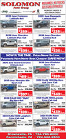 """SOLOM ON NO GAMES, NO TRICKSAuto GroupJUST GREAT PRICES!Jeep SYS DODNOBODY BEATS ASOLOMON DEAL!2020 Jeep Compass2020 Jeep RenegadeLatitude 4x4Latitude 4x4MSRP29.545MSRP27935Solomon Discount 7565Solomon Discount6441Buy For $21,980Buy For $21,494OnlyOnly$228 MonthMonth2020 Jeep CherokeeLimited 4x42020 Jeep CherokeeLatitude Plus 4x4MSRPMSRP37.355Solomen Discount724Solomon DiscountBuy For $24,319Buy For $31,763OnlyOnlyMonthMonthNOW IS THE TIME. Prices Never So Low,Payments Have Never Been Cheaper! SAVE NOW!2020 Jeep Gladiator2020 Jeep Grand CherokeeAltitude 4x4Sport 4x4MSRP43255MSRPLSOSSolemen DiscouantSolomon DiscountBuy For $36,353Buy For $36,932OnlyATOnly$399 MonthMonth2020 Jeep Wrangler 4DrSport 4x42020 RAM 1500 Big Horn4x4 Crew CabMSRPMSRP47175Salomon DiscountSolomon Discount12.779Buy For $38,800Buy For $34,396OnlyOnly$397 Aor2020 RAM 1500 """"Night""""Big Horn 4x4MonthMonth2020 RAM 1500 LaramieCrew Cab 4x4MSRPMSRP""""54910Solomon Discount3.269Solomon Discount12452Buy For $39,346Buy For $42,458OnlyOnly$398 MonthMonth2020 RAM 1500 LonghornCrew Cab 4x42020 RAM RebelCrew Cab 4x4MSRP*55.790MSRPSolomon Discount12536Solomon Discount""""10.106Buy For $52,989Buy For $45,684Only$559 MonthBrownsville, PA  724-785-8000 724-966-2600Carmichaels, PA SOLOM ON NO GAMES, NO TRICKS Auto Group JUST GREAT PRICES! Jeep SYS DOD NOBODY BEATS A SOLOMON DEAL! 2020 Jeep Compass 2020 Jeep Renegade Latitude 4x4 Latitude 4x4 MSRP 29.545 MSRP 27935 Solomon Discount 7565 Solomon Discount 6441 Buy For $21,980 Buy For $21,494 Only Only $228 Month Month 2020 Jeep Cherokee Limited 4x4 2020 Jeep Cherokee Latitude Plus 4x4 MSRP MSRP 37.355 Solomen Discount 724 Solomon Discount Buy For $24,319 Buy For $31,763 Only Only Month Month NOW IS THE TIME. Prices Never So Low, Payments Have Never Been Cheaper! SAVE NOW! 2020 Jeep Gladiator 2020 Jeep Grand Cherokee Altitude 4x4 Sport 4x4 MSRP 43255 MSRP LSOS Solemen Discouant Solomon Discount Buy For $36,353 Buy For $36,932 Only AT Only $399 Month Month 2020 Jeep Wrangler 4"""