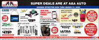 "SUPER DEALS ARE AT A&A AUTOAUTO STORESSAVINGS EFFECTIVE NOW THRU MARCH 31, 2020Teur Nometewn Auts Parts Stere Slace 184EXIDE BATTERIESJOIN OUREMAIL LISTTODAY!A&A CLEANINGGET20% OFFTECHNOLOGIESBUCKET DEAL!Al automotive batteriesTurtleALL CLEANINGPRODUCTSYOU CAN FITINSIDEJUNIORMAINTAINERTextAAAUTOSTORESMOTHERSHemy Duty Bucket - 5 Galen S495EXIDEOFFPart Ma. 022 $2995to 22828 to get startedTea.Message and data rates may apply.ea.JEEP"" LIFT KITSCOVERCRAFT. SEATCOVERSLIGHT TRUCK WHEEL AND TIRE SALEAmerican MICKEY THOMPSONRacingWe BeatCompetitor'sBuy 3 Get IFreeGrrHOAD PRODUCTSM/T15%OFFPart Na. ZONJ31N & ZONJ33N2 Door & 4 DoorULTRADick$47995CEPEKTIRESDWHEELSWHEEL COMPANYnnnnPricing!INSTALLATION AVAILABLE""IN-STORE ONLY*IN-STORE ONLYPROMO CODE: FEB20850 Gordon Nagle Trail Pottsville, PA 17901  570-622-2815  www.aaautostores.comCopyright e2. A rights reserved. Al text, graphics, pictures, logos, and the selection and arvangement thereof is the exclusive property of the Publisher or its content Supplier. No portion of this add, induding images, may be reproduced in any forn without prior written consent of the Publishec Valid thru March 31st SUPER DEALS ARE AT A&A AUTO AUTO STORES SAVINGS EFFECTIVE NOW THRU MARCH 31, 2020 Teur Nometewn Auts Parts Stere Slace 184 EXIDE BATTERIES JOIN OUR EMAIL LIST TODAY! A&A CLEANING GET 20% OFF TECHNOLOGIES BUCKET DEAL! Al automotive batteries Turtle ALL CLEANING PRODUCTS YOU CAN FIT INSIDE JUNIOR MAINTAINER Text AAAUTOSTORES MOTHERS Hemy Duty Bucket - 5 Galen S495 EXIDE OFF Part Ma. 022 $2995 to 22828 to get started Tea. Message and data rates may apply. ea. JEEP"" LIFT KITS COVERCRAFT. SEAT COVERS LIGHT TRUCK WHEEL AND TIRE SALE American MICKEY THOMPSON Racing We Beat Competitor's Buy 3 Get I Free GrrHOAD PRODUCTS M/T 15% OFF Part Na. ZONJ31N & ZONJ33N 2 Door & 4 Door ULTRA Dick $47995 CEPEK TIRESDWHEELS WHEEL COMPANY nnnn Pricing! INSTALLATION AVAILABLE ""IN-STORE ONLY *IN-STORE ONLY PROMO CODE: FEB20 850 Gordon Nagle Trail Pottsville, PA 17901  570-622-2815  www.aaautostores.com Copyright e2. A rights reserved. Al text, graphics, pictures, logos, and the selection and arvangement thereof is the exclusive property of the Publisher or its content Supplier. No portion of this add, induding images, may be reproduced in any forn without prior written consent of the Publishec Valid thru March 31st"