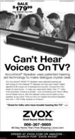 "PAID ADVERTISEMENTPAID ADVERTISEMENTPAID ADVERTISEMENTSALE$17999Orig. S199.99 | Save $20Can't HearVoices On TV?AccuVoice® Speaker uses patented hearingaid technology to make dialogue crystal clear.Our AccuVoice AV200 TV Speaker uses patented hearing aidtechnology for the clearest TV dialogue we have ever heard. Digitalalgorithms lift voices out of background sounds. Choose from twolevels of voice boost- in case you need extra clarity. Only 17"" wide,it fits anywhere. Hookup is simple - one connecting cord. Room-fillinghome theater sound, with the clearest voices we've heard on anyspeaker, at any price. Find out why our original AccuVoice Speakerhas over 1,700 5-Star reviews on Amazon.""Great for folks who have trouble hearing the TV."" CNETZVOXGreat Sound. Made Simple.866-367-986960-Day Home Trial 