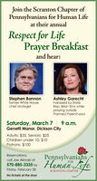Join the Scranton Chapter ofPennsylvanians for Human Lifeat their annualRespect for LifePrayer Breakfastand hear:Stephen Bannonformer White Housechief strategistAshley Garechtharassed by StateRep. Brian Sims whilepraying outsidePlanned ParenthoodSaturday, March 7| 9 a.m.Genetti Manor, Dickson CityAdults: $35, Seniors: $25Children under 10: $10Patrons: $100Pennsylvanians570-885-335 by Human LifeReservations:call Joe Alinoski atFORFriday, February 28SCRANTON CHAPTERNo tickets at the door Join the Scranton Chapter of Pennsylvanians for Human Life at their annual Respect for Life Prayer Breakfast and hear: Stephen Bannon former White House chief strategist Ashley Garecht harassed by State Rep. Brian Sims while praying outside Planned Parenthood Saturday, March 7| 9 a.m. Genetti Manor, Dickson City Adults: $35, Seniors: $25 Children under 10: $10 Patrons: $100 Pennsylvanians 570-885-335 by Human Life Reservations: call Joe Alinoski at FOR Friday, February 28 SCRANTON CHAPTER No tickets at the door