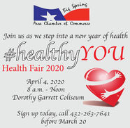 Big SpringArea Chambber of CommerceJoin us as we step into a new year of healthheakthyYOUnO.altHealth Fair 2020April 4, 20208 a.m. - NoonDorothy Garrett ColiseumSign up today, call 432-263-7641before March 2o Big Spring Area Chambber of Commerce Join us as we step into a new year of health heakthyYOU nO. alt Health Fair 2020 April 4, 2020 8 a.m. - Noon Dorothy Garrett Coliseum Sign up today, call 432-263-7641 before March 2o