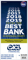 CACL FINANCIALO19READERSCHOICEWINNER20152016201720182019VOTED THEBESTBANKIN SCHUYLKILL COUNTY1800 W Market St., Pottsville, PA 17901(570) 628-2400 | CACLFCU.ORGCACLFINANCIALJOIN TODAY! WE AREEQUAL HOUSINGLENDERNOT-FOR-PROFIT ANDNCUAMEMBER OWNED. CACL FINANCIAL O19 READERS CHOICE WINNER 2015 2016 2017 2018 2019 VOTED THE BEST BANK IN SCHUYLKILL COUNTY 1800 W Market St., Pottsville, PA 17901 (570) 628-2400 | CACLFCU.ORG CACL FINANCIAL JOIN TODAY! WE ARE EQUAL HOUSING LENDER NOT-FOR-PROFIT AND NCUA MEMBER OWNED.