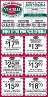 """FAMILY & PARTYSIZES AVAILABLEONLINE ORDERINGVOCELLI)Quality, easy-to-order, delicious food-Perfect for family, sports and businessgatherings!pizza  vocelli rolls  salad  breadstickschicken tenders  house baked subsoven roasted wings  desserts and beveragesemail vocelli@comcast.netto receive more information on CateringO218 Voceli Piza Linibed delivery ama. Delsery anas and charges mayary Linited time fer atpaticipating stae. Net ta be conbined with ether coupons er specialsPIZZAwww.v.VOcellipizza.comWASHINGTON192 South Main StreetCANONSBURG30 West Pike StreetWEIRTON1925 Pennsylvania Ave.724-229-7717 724-746-4800 304-723-4446www.vocellipizza.comWe Deliver 7 Days a Week!www.vocellipizza.comWe Deliver 7 Days a Week!www.vocellipizza.comWe Deliver 7 Days a Week!HOME OF THE TWO PIZZA SPECIAL!Carryout or Delivery 7 Days a Week410Carryout or Delivery 7 Days a WeekVOCELLIPZZAVOCELLI434