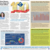 ADVERTISING SUPPLEMENTHow BuyersCan Beat All-January Home Sales Post GainsSales of existing single-family homes and condominiumsincreased during January even as the inventory of proper-ties listed for sale hovered near record lows, the SouthlandRegional Association of Realtors reported this week.The 326 homes that changed owners were up 8.3 percent while the 137 con-dominium closed escrows shot up 45.7 percent compared to January 2019.The inventory of 787 active listings at the end of the month was up slightlyfrom the record low of 770 listings in December, but down 39.7 percentcompared to a year ago. The lack of listings offers insight into the market,considering that during the boom that peaked in 2007 the monthly listingsaveraged 6,600 per month and the record high set in July 1992 came in at14,976 active listings-a 17.6-month supply at the then current pace of sales,Cash OffersSouthiand Regional Asociation of ReatorsBy tancy Trowel Camahan, Pesdert, and Davd WaerAll-cash offers typically have adistinct advantage over tradi-tional buyers, yet two or threeweeks of advance preparationby a prospective buyer prior tohouse hunting could neutralizethat edge.SOUTHLAND REGIONALAssocIATION OF REALTORS', INC.2020Voice of Rea Estate1920.With properpreparation,there is little dis-tinction betweenan all-cash buyerand a buyer us-ing a bank loan,and that frees theseller to weighother consider-San Fernando ValleyMedium Price for Condominiums Down 3.4% to $420,000Soun-o ALTORthat scares buyers before they begin.A wise buyer knows the distinctionbetween a surface level, pre-qualifica-tion and a detailed pre-approval, withthe first being a nearly worthless docu-ment, while the second can be as goodas gokl - ifit is fully underwritten.An underwritten mortgage pre-But the advance process takes time.It takes commitment. It takes planning,which is best done with the guidance ofan experienced Realtor.And, it takes discipline. Instead ofgoing house hunting today, it meansdelaying the hunt for a couple of weeks.But then, when a buyer falls in love withS.000se0.000ations.But too manya homeNancy Trovel Carmahan, prospective... Failing to prepare before entering the in theirSRAR 2020 Presidentbuyers lose thepricerange,they canapproval is the highest tier of security in | act on it immediately. And, they'll becompetitive with all-cash offers.Low interest rates lure buyers intothe market, but with today's extremelylimited inventory, soaring prices, andhyper-competitive buyers, failing toprepare before entering the market ismarket is simply a waste of time!SINO.000home-hunting quest even before theybegin, by failing to do any prepara-tion, or more often by failing to do theadvance work needed to give them anadvantage.Put yourself in the seller's shoes:given two choices, who would youselect? - The buyer with enough cashto complete the purchase tomorrow; Or assets, and credit history.a buyer who makes a strong offer, butmust wait to see if a lender will extenda loan.Too many people believe the all-cashbuyer always wins, yet that is a mytha financed offer.If a bank has gone through the pro-cess of underwriting the loan, it meansthe loan amount is guaranteed, and thatit is based on the borrower's income,compared to this January's 1.7-month supply.The median price of San Fernando Valley homes that closed escrow was$740,000, meaning half sokd for more and half for less. The Jamuary medianwas down 2.0 percent from the record high of $755,000 set in October.The condominium median price came in at $420,000, down 3.4 percentfrom a year ago and off from the record high of $455,000 set in June andagain in August.simply a waste of time!It's as good as cash.Since the bank or banks have already The Southland Regional Association of Roaltorsfulled vetted the borrower, closingescrow can happen much faster sincemost of the work has already been done. gest local associations in the nationis a local trade association with more than10,300 members serving the San Femandoand Santa Clarita Valleys. SRAR is one of theCalifornia Housing Affordability Holds SteadyThirty-one percent of California households could afford topurchase the statewide median-priced home of $607,040in the fourth quarter of 2019, unchanged from third-quarter2019 and up from 28 percent a year ago.Forty-one percent of homebuyers were able to purchase the $480,000 median-priced condo or townhome. An annual income of $94,400 was required tomake a monthly payment of $2,360, according to the California Associationof Realtors.The statewide Housing Affordability Index hit a peak of 56 percent in thefourth quarter of 2012. The index measures the percentage of all householdsthat can afford to purchase a median-priced, single-family home in Califomia.Compared with Califomia, more than half of the nation's households - 57percent- coukd afford to purchase a $274,900 median-priced home, whichrequired a minimum annual income of $54,000 to make monthly paymentsof $1,350.San Francisco County was the least affordable, with just 18 percent ofhouseholds able to purchase the $1,600,000 median-priced home. Afford-ability improved in all Southern California regions, with Orange Countybeing the least affordable at 26 percent, and San Bernardino County being themost affordable at 51 percent. Los Angeles County improved to 27 percentaffordability, with a median price at $617,310, a monthly PITI of $3,040, anda minimum income needed to qualify at $121,600 for an 80 percent loan on amedian priced home.Low Rates Offset Rising Prices ary 2019. That drop meant even though the medianprice of local homes sold last month of $740,000 wasup from $675,000 12 months ago, the income needed toCompared to a year ago, interest rates onhome loans fell during January, offsetting, even I buy was down 1.0 percent to $148,013. That's for an 80if only slightly,the pain ofrising prices,the South-percent loan of$592,000.And, thatIncome-to-Loan GuideSingle-Family Homes - JANUARYSan Femando Valleytranslates intoa monthlyPITI- prin-cipal, interest,taxes, insur-ance- pay-ment of $3,700:$2,695 for theloan, $771 themonthly share ofMinimum Income Needed toQuality for a Loanland RegionalAssociationof Realtorsreported thisweek.Monthly iurane$148,013PaymentsMonthly PropTaesYear-to-Year Percentage Changein Income Needed to Quality for-1.0%a Loan$234.S771The averageinterest ratenationwide was3.62 percenton a 30-yearloan, which wasdown from 4.76percent in Janu-Total MonthlyPITI=$3,700Median Price$740,000property taxes,and $234 themonthly share ofthe home insur-ance premium.$2,695Loan Amount (80%)Interest Rate$592,0003.62%Monthly Mongage andtar PamentSource: Souand Regional Association of REALTORS*PITI ocuals Monthy loan principai & interest. pa tasen & iuance paymentsTHE VOICE OF REAL ESTATE IN THE SAN FERNANDO AND SANTA CLARITA VALLEYSwww.SRAR.com | Real Estate Questions? E-mail Nancy Troxell Carnahan, SRAR 2020 President, c/o DavidW@SRAR.comREALTORS is a federally registered collective membership mark which identifies a real estate professional who is a Member of the NATIONAL ASSOCIATION OF REALTORS8 and subscribes to its strict Code of Ethics. ADVERTISING SUPPLEMENT How Buyers Can Beat All- January Home Sales Post Gains Sales of existing single-family homes and condominiums increased during January even as the inventory of proper- ties listed for sale hovered near record lows, the Southland Regional Association of Realtors reported this week. The 326 homes that changed owners were up 8.3 percent while the 137 con- dominium closed escrows shot up 45.7 percent compared to January 2019. The inventory of 787 active listings at the end of the month was up slightly from the record low of 770 listings in December, but down 39.7 percent compared to a year ago. The lack of listings offers insight into the market, considering that during the boom that peaked in 2007 the monthly listings averaged 6,600 per month and the record high set in July 1992 came in at 14,976 active listings-a 17.6-month supply at the then current pace of sales, Cash Offers Southiand Regional Asociation of Reators By tancy Trowel Camahan, Pesdert, and Davd Waer All-cash offers typically have a distinct advantage over tradi- tional buyers, yet two or three weeks of advance preparation by a prospective buyer prior to house hunting could neutralize that edge. SOUTHLAND REGIONAL AssocIATION OF REALTORS', INC. 2020 Voice of Rea Estate 1920. With proper preparation, there is little dis- tinction between an all-cash buyer and a buyer us- ing a bank loan, and that frees the seller to weigh other consider- San Fernando Valley Medium Price for Condominiums Down 3.4% to $420,000 Soun-o ALTOR that scares buyers before they begin. A wise buyer knows the distinction between a surface level, pre-qualifica- tion and a detailed pre-approval, with the first being a nearly worthless docu- ment, while the second can be as good as gokl - ifit is fully underwritten. An underwritten mortgage pre- But the advance process takes time. It takes commitment. It takes planning, which is best done with the guidance of an experienced Realtor. And, it takes discipline. Instead of going house hunting today, it means delaying the hunt for a couple of weeks. But then, when a buyer falls in love with S.000 se0.000 ations. But too many a home Nancy Trovel Carmahan, prospective ... Failing to prepare before entering the in their SRAR 2020 President buyers lose the price range, they can approval is the highest tier of security in | act on it immediately. And, they'll be competitive with all-cash offers. Low interest rates lure buyers into the market, but with today's extremely limited inventory, soaring prices, and hyper-competitive buyers, failing to prepare before entering the market is market is simply a waste of time! SINO.000 home-hunting quest even before they begin, by failing to do any prepara- tion, or more often by failing to do the advance work needed to give them an advantage. Put yourself in the seller's shoes: given two choices, who would you select? - The buyer with enough cash to complete the purchase tomorrow; Or assets, and credit history. a buyer who makes a strong offer, but must wait to see if a lender will extend a loan. Too many people believe the all-cash buyer always wins, yet that is a myth a financed offer. If a bank has gone through the pro- cess of underwriting the loan, it means the loan amount is guaranteed, and that it is based on the borrower's income, compared to this January's 1.7-month supply. The median price of San Fernando Valley homes that closed escrow was $740,000, meaning half sokd for more and half for less. The Jamuary median was down 2.0 percent from the record high of $755,000 set in October. The condominium median price came in at $420,000, down 3.4 percent from a year ago and off from the record high of $455,000 set in June and again in August. simply a waste of time! It's as good as cash. Since the bank or banks have already The Southland Regional Association of Roaltors fulled vetted the borrower, closing escrow can happen much faster since most of the work has already been done. gest local associations in the nation is a local trade association with more than 10,300 members serving the San Femando and Santa Clarita Valleys. SRAR is one of the California Housing Affordability Holds Steady Thirty-one percent of California households could afford to purchase the statewide median-priced home of $607,040 in the fourth quarter of 2019, unchanged from third-quarter 2019 and up from 28 percent a year ago. Forty-one percent of homebuyers were able to purchase the $480,000 median- priced condo or townhome. An annual income of $94,400 was required to make a monthly payment of $2,360, according to the California Association of Realtors. The statewide Housing Affordability Index hit a peak of 56 percent in the fourth quarter of 2012. The index measures the percentage of all households that can afford to purchase a median-priced, single-family home in Califomia. Compared with Califomia, more than half of the nation's households - 57 percent- coukd afford to purchase a $274,900 median-priced home, which required a minimum annual income of $54,000 to make monthly payments of $1,350. San Francisco County was the least affordable, with just 18 percent of households able to purchase the $1,600,000 median-priced home. Afford- ability improved in all Southern California regions, with Orange County being the least affordable at 26 percent, and San Bernardino County being the most affordable at 51 percent. Los Angeles County improved to 27 percent affordability, with a median price at $617,310, a monthly PITI of $3,040, and a minimum income needed to qualify at $121,600 for an 80 percent loan on a median priced home. Low Rates Offset Rising Prices ary 2019. That drop meant even though the median price of local homes sold last month of $740,000 was up from $675,000 12 months ago, the income needed to Compared to a year ago, interest rates on home loans fell during January, offsetting, even I buy was down 1.0 percent to $148,013. That's for an 80 if only slightly, the pain of rising prices, the South- percent loan of $592,000. And, that Income-to-Loan Guide Single-Family Homes - JANUARY San Femando Valley translates into a monthly PITI- prin- cipal, interest, taxes, insur- ance- pay- ment of $3,700: $2,695 for the loan, $771 the monthly share of Minimum Income Needed to Quality for a Loan land Regional Association of Realtors reported this week. Monthly iurane $148,013 Payments Monthly Prop Taes Year-to-Year Percentage Change in Income Needed to Quality for-1.0% a Loan $234. S771 The average interest rate nationwide was 3.62 percent on a 30-year loan, which was down from 4.76 percent in Janu- Total Monthly PITI =$3,700 Median Price $740,000 property taxes, and $234 the monthly share of the home insur- ance premium. $2,695 Loan Amount (80%) Interest Rate $592,000 3.62% Monthly Mongage and tar Pament Source: Souand Regional Association of REALTORS *PITI ocuals Monthy loan principai & interest. pa tasen & iuance payments THE VOICE OF REAL ESTATE IN THE SAN FERNANDO AND SANTA CLARITA VALLEYS www.SRAR.com | Real Estate Questions? E-mail Nancy Troxell Carnahan, SRAR 2020 President, c/o DavidW@SRAR.com REALTORS is a federally registered collective membership mark which identifies a real estate professional who is a Member of the NATIONAL ASSOCIATION OF REALTORS8 and subscribes to its strict Code of Ethics.