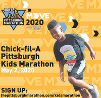 VE MDICK'SSPORTIHO BOODSMVE2020PITTSBURGHMARATHONRUN BY PERVEMChick-fil-APittsburghKids MarathonMay 2, 2020Crick fe&PITTSBURGHMARATHON201KIDS1083MXMKID CDVE MSIGN UP:thepittsburghmarathon.com/kidsmarathon VE M DICK'S SPORTIHO BOODS MVE 2020 PITTSBURGH MARATHON RUN BY PER VEM Chick-fil-A Pittsburgh Kids Marathon May 2, 2020 Crick fe& PITTSBURGH MARATHON 201 KIDS 1083 MX M KID C DVE M SIGN UP: thepittsburghmarathon.com/kidsmarathon