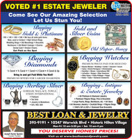 VOTED #1 ESTATE JEWELER BESThamptonof roadswinner2012 - 2018Come See Our Amazing SelectionLet Us Stun You!BuyingGold and2010K  14K  18K  24K  We buy all solid gold itemsNew, used or broken  High School RingsWedding Rings  Old Mountings BraceletsNecklaces  Old Watch Casings  CharmsSOUTHGold & Platinum Silver CoinsOld Paper MoneyDental Gold  Broken ChainsGet Paid on the SpotBuyingDiamondsBuying WatchesPREMIUM PRICES PAID FOR HIGH END Baume Mercier  Breitling  Cartier  Concord  Corum Cyma  Girard-Perregaux  Chromoswiss Hamilton  Illinois  International IWC LeCoultre  Omega  Other American Other Swiss  Patek Phillippe  Piaget Rolex  Tudor  Vacheron Constantin½ Carat  % Carat 1 Carat  2 Carat  4 Carat & UpBring in and get Paid While You Wait!PREMIUM OFFERS FOR LARGER DIAMONDSBuying Sterling SilverBuying Antique& Estate JewelryGORHAM, WALLACE, TOWLE,STIEFF, INTERNATIONAL Flatware Tea Sets Jewelry & Medallions 925, 900, 800 All Platinum & Diamond Jewelry Platinum Filigree Rings, Pins & Bracelets Large Pearls, Rings, Necklaces, etc.  Art Deco Art Nouveau Jewelry  Cocktail Rings  Filigree Rings 1940's 50's & 60's  Diamond Row BraceletsBEST LOAN & JEWELRY595-9191  10247 Warwick Blvd  Historic Hilton VillageMon-Fri 10 am-5:30 pm  Sat. 10 am-4 pmYOU DESERVE HONEST PRICES!Joseph Kanter Epstein- Founder, PresidentVisit us at www.bestloanandjewelry.comAFRICAATRIKA VOTED #1 ESTATE JEWELER BEST hampton of roads winner 2012 - 2018 Come See Our Amazing Selection Let Us Stun You! Buying Gold and 20 10K  14K  18K  24K  We buy all solid gold items New, used or broken  High School Rings Wedding Rings  Old Mountings Bracelets Necklaces  Old Watch Casings  Charms SOUTH Gold & Platinum Silver Coins Old Paper Money Dental Gold  Broken Chains Get Paid on the Spot Buying Diamonds Buying Watches PREMIUM PRICES PAID FOR HIGH END  Baume Mercier  Breitling  Cartier  Concord  Corum  Cyma  Girard-Perregaux  Chromoswiss  Hamilton  Illinois  International IWC  LeCoultre  Omega  Other American  Other Swiss  Patek Phillippe  Piaget  Rolex  Tudor  Vacheron Constantin ½ Carat  % Carat 1 Carat  2 Carat  4 Carat & Up Bring in and get Paid While You Wait! PREMIUM OFFERS FOR LARGER DIAMONDS Buying Sterling Silver Buying Antique & Estate Jewelry GORHAM, WALLACE, TOWLE, STIEFF, INTERNATIONAL  Flatware  Tea Sets  Jewelry & Medallions  925, 900, 800  All Platinum & Diamond Jewelry  Platinum Filigree Rings, Pins & Bracelets  Large Pearls, Rings, Necklaces, etc.  Art Deco  Art Nouveau Jewelry  Cocktail Rings  Filigree Rings  1940's 50's & 60's  Diamond Row Bracelets BEST LOAN & JEWELRY 595-9191  10247 Warwick Blvd  Historic Hilton Village Mon-Fri 10 am-5:30 pm  Sat. 10 am-4 pm YOU DESERVE HONEST PRICES! Joseph Kanter Epstein - Founder, President Visit us at www.bestloanandjewelry.com AFRICA ATRIKA