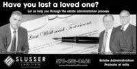 Have you lost a loved one?Let us help you through the estate administration processLast Will and TestamentSanta Monica, Califoke all willson, an adult residing at 123/4declare this to be my Last WAtty. Christopher B. siusserARTICLEInister thiSLUSSERAtty. Joseph R. Baranko, Jr. Atty. George R. Hludzik570-453-0463LAW FIRMHAZLETON - PHILADELPHIAwww.slusserlawfirm.comEstate AdministrationProbate of wills Have you lost a loved one? Let us help you through the estate administration process Last Will and Testament Santa Monica, Califo ke all wills on, an adult residing at 123/4 declare this to be my Last W Atty. Christopher B. siusser ARTICLEI nister thi SLUSSER Atty. Joseph R. Baranko, Jr. Atty. George R. Hludzik 570-453-0463 LAW FIRM HAZLETON - PHILADELPHIA www.slusserlawfirm.com Estate Administration Probate of wills