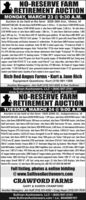 "NO-RESERVE FARMRETREMENT AUCTIONMONDAY, MARCH 23 @ 9:30 A.M.Auction to be held at the farm: 6026 26th Ave., Vinton, IAHIGHLIGHTS INCLUDE: ""8 John Deere 8430 MFWD tractor, 5.183 hrs: 12 John Deere 7230R MFWD tractor.3,418 hrs.: 16 John Deere 6155R MFWD tractor & John Deere 640R loader, 2,450 hrs.: 06 John Deere4720 MFWD tractor w John Deere 400CX loader, 1.006 hrs.: 12 John Deere S660 4wd combine. 1.883eng/1,209 sep. hrs. 10 John Deere 635F 35 HydraRlex grain platform: ""09 John Deere 606C BRI0"" cornhead: ""09 John Deere 1790 CCS 16/31 planter: 17 John Deere 1590 15 grain dril. Great Plains 8328 30Series VIlII Discovator soil finisher: Kewanee 14 cultimulcher: '18 John Deere 560R Premium round baler:John Deere 946 disc mower conditioner: Kuhn SR 300 12 wheel speed rake: ""19 Anderson IFX660 X-Tractor"" self-propelled bale wrapper: Kuhn Vertical Max"" VT156 mixer feeder wagon: ""19 Highline BalePro CFR 650 bale processor w/Top Gun blower attachment: Kuhn Knight ""ProSpread"" PS 150 manurespreader: John Deere HX15 15 batwing mower: 19 Sittler 509 9 compost turner: Feed Train 3000 3,250Ib. portable bulk bin: Brent 976 grain cart: Brent 744 gravity wagon: (2) Westfield MKX hyd. Swing awayaugers: Land Pride PS1572 72 3-pt. seeder: Land Pride 62"" 3-pt rotary tiller: John Deere MX6 6 3-pt.rotary mower: ""06 Freightliner Columbia 112 Day Cab Semi. 277.000 miles: ""04 Timpte 42' hopper bottomgrain trailer: 1 EBY Ruff Neck 26 alum. gooseneck tandem axle livestock trailer: PJ 25 gooseneck dualtandem axle flatbed trailer: Quantity of farm related & farm support items.Rich Red Angus Farms  Kurt & Jane RichEquipment Questions: Kurt (319) 981-1506Auction Managers: Jim Huff (319) 931-9292 & Dan SullivanSullivan Auctioneers, LLC  (844) 847-2161www.SullivanAuctioneers.com Lic. #444000107NO-RESERVE FARMRETIREMENT AUCTIONTUESDAY, MARCH 24 @ 9:00 A.M.Auction to be held at the farm: 1645 220th St., Independence, IAHIGHLIGHTS INCLUDE: John Deere 8335R MFWD tractor. 1.399 hours: John Deere 8420 MFWD tractor, 7.684hours: John Deere 8300 MFWD tractor, 200 hours on overhaul John Deere 7700 MFWD tractor: John Deere4440 2wd tractor; John Deere 4320 2wd tractor; John Deere 4020 2wd tractor PS trans., restored: JohnDeere 4010 2wd tractor, original. John Deere 1050 MFWD tractor, 2,482 hours: (2) International 560 tractors:Massey Ferguson 2775 2wd tractor: John Deere 9870 STS 4wd combine. 3.896/2.611 hours: John Deere9760 STS 2wd combine. 3,632/2,521 hours: Geringhoff 16 row 30"" folding corn head: Geringhoff 8 row 30corm head: John Deere 635FD 35' fiex draper: Kinze 1050 grain cart Parker 1348 grain cart John Deere1770 24 row 30"" planter: Unverferth 3750 seed tender: John Deere 2210 42% field cultivator: John Deere200 45 crumbler finisher: Krause 4850-21 21 Dominator tillage toot Ag Systems ""Nitro Master"" 7200 17knife NH3 toolbar: Landoll 2225 disc chisel: 2006 Freightliner semi, auto trans, 412.823 miles: 2001 Freight-iner semi, 1.007.417 miles: 1992 Volvo day cab semi: 2015 Timpte 42' hopper bottom trailer: 2012 Wilson43 hopper bottom grain trailer: 2008 Timpte 42 hopper bottom grain trailer: 1996 Wilson 42 steel hopperbottom trailer: 2006 Trail King 52' triple-axde detach equipment trailer: Buhler 1385 13 x 96 hyd. swingaway auger: Brandt 1080 10"" x 80 hyd. swing away auger: (2) John Deere 2630 displays: John DeereStarfire RTK receiver: (2) John Deere 200 steering kits: AND THE LIST GOES ON AND ON!Full listing, photos & online bidding@www.SullivanAuctioneers.comCRAWFORD FARMSGARY & KAREN CRAWFORDAuction Managers: Jim Huff (319) 931-9292  Craig Hoyer (319) 931-7016Sullivan Auctioneers, LLC  (844) 847-2161www.SullivanAuctioneers.com  Lic. #444000107 NO-RESERVE FARM RETREMENT AUCTION MONDAY, MARCH 23 @ 9:30 A.M. Auction to be held at the farm: 6026 26th Ave., Vinton, IA HIGHLIGHTS INCLUDE: ""8 John Deere 8430 MFWD tractor, 5.183 hrs: 12 John Deere 7230R MFWD tractor. 3,418 hrs.: 16 John Deere 6155R MFWD tractor & John Deere 640R loader, 2,450 hrs.: 06 John Deere 4720 MFWD tractor w John Deere 400CX loader, 1.006 hrs.: 12 John Deere S660 4wd combine. 1.883 eng/1,209 sep. hrs. 10 John Deere 635F 35 HydraRlex grain platform: ""09 John Deere 606C BRI0"" corn head: ""09 John Deere 1790 CCS 16/31 planter: 17 John Deere 1590 15 grain dril. Great Plains 8328 30 Series VIlII Discovator soil finisher: Kewanee 14 cultimulcher: '18 John Deere 560R Premium round baler: John Deere 946 disc mower conditioner: Kuhn SR 300 12 wheel speed rake: ""19 Anderson IFX660 X- Tractor"" self-propelled bale wrapper: Kuhn Vertical Max"" VT156 mixer feeder wagon: ""19 Highline Bale Pro CFR 650 bale processor w/Top Gun blower attachment: Kuhn Knight ""ProSpread"" PS 150 manure spreader: John Deere HX15 15 batwing mower: 19 Sittler 509 9 compost turner: Feed Train 3000 3,250 Ib. portable bulk bin: Brent 976 grain cart: Brent 744 gravity wagon: (2) Westfield MKX hyd. Swing away augers: Land Pride PS1572 72 3-pt. seeder: Land Pride 62"" 3-pt rotary tiller: John Deere MX6 6 3-pt. rotary mower: ""06 Freightliner Columbia 112 Day Cab Semi. 277.000 miles: ""04 Timpte 42' hopper bottom grain trailer: 1 EBY Ruff Neck 26 alum. gooseneck tandem axle livestock trailer: PJ 25 gooseneck dual tandem axle flatbed trailer: Quantity of farm related & farm support items. Rich Red Angus Farms  Kurt & Jane Rich Equipment Questions: Kurt (319) 981-1506 Auction Managers: Jim Huff (319) 931-9292 & Dan Sullivan Sullivan Auctioneers, LLC  (844) 847-2161 www.SullivanAuctioneers.com Lic. #444000107 NO-RESERVE FARM RETIREMENT AUCTION TUESDAY, MARCH 24 @ 9:00 A.M. Auction to be held at the farm: 1645 220th St., Independence, IA HIGHLIGHTS INCLUDE: John Deere 8335R MFWD tractor. 1.399 hours: John Deere 8420 MFWD tractor, 7.684 hours: John Deere 8300 MFWD tractor, 200 hours on overhaul John Deere 7700 MFWD tractor: John Deere 4440 2wd tractor; John Deere 4320 2wd tractor; John Deere 4020 2wd tractor PS trans., restored: John Deere 4010 2wd tractor, original. John Deere 1050 MFWD tractor, 2,482 hours: (2) International 560 tractors: Massey Ferguson 2775 2wd tractor: John Deere 9870 STS 4wd combine. 3.896/2.611 hours: John Deere 9760 STS 2wd combine. 3,632/2,521 hours: Geringhoff 16 row 30"" folding corn head: Geringhoff 8 row 30 corm head: John Deere 635FD 35' fiex draper: Kinze 1050 grain cart Parker 1348 grain cart John Deere 1770 24 row 30"" planter: Unverferth 3750 seed tender: John Deere 2210 42% field cultivator: John Deere 200 45 crumbler finisher: Krause 4850-21 21 Dominator tillage toot Ag Systems ""Nitro Master"" 7200 17 knife NH3 toolbar: Landoll 2225 disc chisel: 2006 Freightliner semi, auto trans, 412.823 miles: 2001 Freight- iner semi, 1.007.417 miles: 1992 Volvo day cab semi: 2015 Timpte 42' hopper bottom trailer: 2012 Wilson 43 hopper bottom grain trailer: 2008 Timpte 42 hopper bottom grain trailer: 1996 Wilson 42 steel hopper bottom trailer: 2006 Trail King 52' triple-axde detach equipment trailer: Buhler 1385 13 x 96 hyd. swing away auger: Brandt 1080 10"" x 80 hyd. swing away auger: (2) John Deere 2630 displays: John Deere Starfire RTK receiver: (2) John Deere 200 steering kits: AND THE LIST GOES ON AND ON! Full listing, photos & online bidding @www.SullivanAuctioneers.com CRAWFORD FARMS GARY & KAREN CRAWFORD Auction Managers: Jim Huff (319) 931-9292  Craig Hoyer (319) 931-7016 Sullivan Auctioneers, LLC  (844) 847-2161 www.SullivanAuctioneers.com  Lic. #444000107"