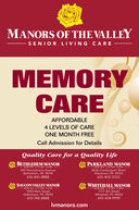 MANORS OF THE VALLEYSENIOR LIVING CAREMEMORYCAREAFFORDABLE4 LEVELS OF CAREONE MONTH FREECall Admission for DetailsQuality Care for a Quality LifeBETHLEHEM MANORPARKLAND MANORSENIOR LIVING CARESENIOR LIVING CARE815 Pennsylvania AvenueBethlehem, PA 18018610-841-88884636 Crackersport RoadAllentown, PA 18104610-403-3333SAUCON VALLEY MANORWHITEHALL MANORSENIOR LIVING CARESENIOR LIVING CARE1050 Main StreetHellertown, PA 18055610-748-88881177 6th StreetWhitehall, PA 18052610-434-9999Ivmanors.com MANORS OF THE VALLEY SENIOR LIVING CARE MEMORY CARE AFFORDABLE 4 LEVELS OF CARE ONE MONTH FREE Call Admission for Details Quality Care for a Quality Life BETHLEHEM MANOR PARKLAND MANOR SENIOR LIVING CARE SENIOR LIVING CARE 815 Pennsylvania Avenue Bethlehem, PA 18018 610-841-8888 4636 Crackersport Road Allentown, PA 18104 610-403-3333 SAUCON VALLEY MANOR WHITEHALL MANOR SENIOR LIVING CARE SENIOR LIVING CARE 1050 Main Street Hellertown, PA 18055 610-748-8888 1177 6th Street Whitehall, PA 18052 610-434-9999 Ivmanors.com