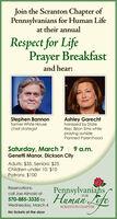 Join the Scranton Chapter ofPennsylvanians for Human Lifeat their annualRespect for LifePrayer Breakfastand hear:Stephen Bannonformer White Housechief strategistAshley Garechtharassed by StateRep. Brian Sims whilepraying outsidePlanned ParenthoodSaturday, March 7 | 9 a.m.Genetti Manor, Dickson CityAdults: $35, Seniors: $25Children under 10: $10Patrons: $100Pennsylvanians570-885-335 by Human LifeReservations:call Joe Alinoski atFORWednesday, March 4SCRANTON CHAPTERNo tickets at the door Join the Scranton Chapter of Pennsylvanians for Human Life at their annual Respect for Life Prayer Breakfast and hear: Stephen Bannon former White House chief strategist Ashley Garecht harassed by State Rep. Brian Sims while praying outside Planned Parenthood Saturday, March 7 | 9 a.m. Genetti Manor, Dickson City Adults: $35, Seniors: $25 Children under 10: $10 Patrons: $100 Pennsylvanians 570-885-335 by Human Life Reservations: call Joe Alinoski at FOR Wednesday, March 4 SCRANTON CHAPTER No tickets at the door