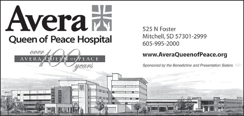 Avera525 N FosterQueen of Peace HospitalMitchell, SD 57301-2999605-995-2000overAVERA QUEEN OF PEACEwww.AveraQueenofPeace.orgyearsSponsored by the Benedictine and Presentation Sisters001812824r1 Avera 525 N Foster Queen of Peace Hospital Mitchell, SD 57301-2999 605-995-2000 over AVERA QUEEN OF PEACE www.AveraQueenofPeace.org years Sponsored by the Benedictine and Presentation Sisters 001812824r1
