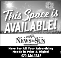 This Space isAVAILABLE!SAN PEDRO VALLEYNEWS SUNLOCAL NEWS .. LOCAL VIEWSHere For AlI Your AdvertisingNeeds in Print & Digital520.586.338282194 This Space is AVAILABLE! SAN PEDRO VALLEY NEWS SUN LOCAL NEWS .. LOCAL VIEWS Here For AlI Your Advertising Needs in Print & Digital 520.586.3382 82194