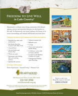 FREEDOM TO LIVE WELLin Lake Country!Heartwood is a vibrant senior living community with lifestyleoptions, services and amenities that give you the freedom tolive well. At Heartwood, your home embraces the beauty of itsscenic surroundings and extends well beyond your front door.GRAND LODGE & COMMUNITY HIGHLIGHTS: Library/computer lab Billiards room LoungeGuest suites and privatefamily dining Beautiful log-cabin stylearchitecture Just blocks from theCuyuna Lakes Bike TrailGeneral Store On-site barber andbeauty shop Work out centerConference center with Restaurant-style dining,deli, and cateringservicesin-house catering Located on the MedicalCampus in Crosby Underground Parkingwith Wash Bay Spiritual life servicesLIVING OPTIONS:Senior Apartments  Assisted Living  Memory CareHEARTWOOD500 Heartwood Drive, Crosby, MN 56441218-545-8500www.HeartwoodLiving.orgStop by to take a tour.Bring this coupon in and enjoyFREE LUNCH!Heartwood is a non-profit senior living community rooted in the sbared vision of its to foundingorganizations, Cayama Regional Medical Center and Prestyterian Homes & Servies,Equal housing opportunity. All faiths welcome. © 2018 Presbyterian Homes & Services. FREEDOM TO LIVE WELL in Lake Country! Heartwood is a vibrant senior living community with lifestyle options, services and amenities that give you the freedom to live well. At Heartwood, your home embraces the beauty of its scenic surroundings and extends well beyond your front door. GRAND LODGE & COMMUNITY HIGHLIGHTS:  Library/computer lab  Billiards room  Lounge Guest suites and private family dining  Beautiful log-cabin style architecture  Just blocks from the Cuyuna Lakes Bike Trail General Store  On-site barber and beauty shop  Work out center Conference center with  Restaurant-style dining, deli, and catering services in-house catering  Located on the Medical Campus in Crosby  Underground Parking with Wash Bay  Spiritual life services LIVING OPTIONS: Senior Apartments  Assisted Living  Memory Care