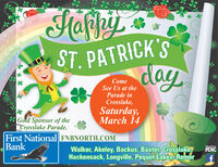FafipiyST. PATRICK'ScdayComeSee Us at theParade inCrosslake,Saturday,March 14Gold Sponsor of theCrosslake Parade.First National FNBNORTH.COMBankWalker, Akeley, Backus, Baxter, Crosslake,Hackensack, Longville, Pequot Lakés, RemerMemberFDIC Fafipiy ST. PATRICK'S cday Come See Us at the Parade in Crosslake, Saturday, March 14 Gold Sponsor of the Crosslake Parade. First National FNBNORTH.COM Bank Walker, Akeley, Backus, Baxter, Crosslake, Hackensack, Longville, Pequot Lakés, Remer Member FDIC