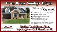 Open House Sundays 1-3pmELegendsVillas atThe 3 or 4 bedroom / 1 or 2-story VillasSingle and Paired Units Basement Units starting soon First floor Master suite withoptional bathroom layoutsTake Wendel-Herminie Rd to Turnpike Dr. FollowSigns. Additional showings by Appointment.ScaliseScalise Real Estate Ine.724-864-55000 Call Victoria or BillREAL ESTATEadno=100441 V2 Open House Sundays 1-3pm ELegends Villas at The  3 or 4 bedroom / 1 or 2-story Villas Single and Paired Units  Basement Units starting soon  First floor Master suite with optional bathroom layouts Take Wendel-Herminie Rd to Turnpike Dr. Follow Signs. Additional showings by Appointment. Scalise Scalise Real Estate Ine. 724-864-55000 Call Victoria or Bill REAL ESTATE adno=100441 V2