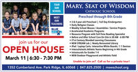 TOURMARY, SEAT OF WISDOMOURSCHOOLCATHOLIC SCHOOLMEETPreschool through 8th GradeOUR 3 & 4 year-old Preschool | Full Day Kindergarten Daily Religion Classes Weekly School Masses / Assemblies / Service Projects Accelerated Academic Programs Resource Program with Full-Time Reading Specialist Before and After School Care On-Site 6:30 AM - 6:00 PM 21st Century Blended Learning Classrooms NEW STREAM Lab | Newly Renovated Library iPad / Laptop Carts; Interactive White Boards; 1:1 Devices Interscholastic Athletic Teams Beginning in 4th Grade Intramurals for Grades 1-4TEACHERSBLUERIBBONjoin us for ourOPEN HOUSE NEW Outdoor Playground and Athletic FieldMarch 11 | 6:30 - 7:30 PMUnable to join us? Call us for a private tour!1352 Cumberland Ave. Park Ridge, IL 60068 | 847.825.2500 | mswschool.org TOUR MARY, SEAT OF WISDOM OUR SCHOOL CATHOLIC SCHOOL MEET Preschool through 8th Grade OUR  3 & 4 year-old Preschool | Full Day Kindergarten  Daily Religion Classes  Weekly School Masses / Assemblies / Service Projects  Accelerated Academic Programs  Resource Program with Full-Time Reading Specialist  Before and After School Care On-Site 6:30 AM - 6:00 PM  21st Century Blended Learning Classrooms  NEW STREAM Lab | Newly Renovated Library  iPad / Laptop Carts; Interactive White Boards; 1:1 Devices  Interscholastic Athletic Teams Beginning in 4th Grade  Intramurals for Grades 1-4 TEACHERS BLUE RIBBON join us for our OPEN HOUSE  NEW Outdoor Playground and Athletic Field March 11 | 6:30 - 7:30 PM Unable to join us? Call us for a private tour! 1352 Cumberland Ave. Park Ridge, IL 60068 | 847.825.2500 | mswschool.org