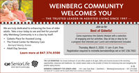 """WEINBERG COMMUNITYWELCOMES YOU- THE TRUSTED LEADER IN ASSISTED LIVING SINCE 1997 Join us forWe are truly dedicated to enhancing the lives of olderadults. Take a tour today to see and feel for yourselfwhy Weinberg Community is in a class by itself.Best of Gidwitz!Come experience the Gidwitz lifestyle with a selectionof engaging and fun activities. Stay all day or stop by fora program that interests you! Lunch and entertainment included. Gidwitz Place for Assisted Living The Friend Center for Memory CareBernard Heerey AnnexAdult Day ServicesThursday, March 5, 2020. 11 am-3 pm. Free.Registration required to michelle.bernstein@cje.net or 847.236.7852Learn more at 847.374.0500cje SeniorLifeTHE CJE ADVANTAGE: Our broad continuum of care offers people of all ages, faiths and incomes access to life-enrichingopportunities, resources and healthcare. Our Jewish values make us the provider of choice for enhancing lives and navigating thepositive aging process.Jewish values for positive agingWEINBERG COMMUNITY FOR SENIOR LIVING 1551 Lake Cook Road I Deerfield IL I WeinbergCommunity.net 
