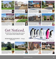 NEW LISTINGOPEN SUN 12-2814 BECKER RD, GLENVIEW221 MARK DR, GLENVIEW3718 BERNAY DR. NORTHBROOK3642 WESTFIELD LN. GLENVIEWCharming 4 br. 4.5 ba New England ColonialAppx 56-acre lot in East Glenview. S849.s00Lovely maintained property in New Trier. 4 be25 ba Many updates throughout. S695.000Large S br. 35 ba Charlemagne home. 3400+appx at. Hdwd firs, Scar garage. S689.500Colonial 4 br. 25 ba home. Updated kit. Famm, wbfp. spa-like matr ba Fin LL $629.000Martha May ASP. CRS. GRI, SFR 847.510.5000Maureen M. Morry GRI, SFR 847510.5000Hlaine Bykerk Glidden 847.510.5000Mari Benog 847.510.5000NEW LISTING526 SHERMER RD. GLENVIEWCreat 3 br 4 ba all-brick ranch. Step downfam em w/2-side fokc Ful fin bumt SS.000Colin J. Gubbins 847.510.50003227 MARY KAY LN, GLENVIEW1625 GLENVIEW RD 310, GLENVIEW2700 SUMMIT DR 109, GLENVIEWHeart of the Willow's. Updated clean 4 bt 25ba 2496 app st wh bsmt S535.000Bright top-fir 2 br. 2 ba unit in Cloisters. Gastolc. Vitd cel. 2 gar. Whrlek. 5439.000Jule A. MWilliams GRI,ePRO, SER S47492.660Temific 2 br. 15 ba 1400 sa it unit in fab locGranite/SS kit. Lux mstr ba. $320.000Scoen Slutsky 847.79O.8400Mary Blocker 847.510.5000Get Noticed.World-Class Marketing that movesyour home from Listed to Sold.BERKSHIRE HATHAWAY I ChicagoHomeServicesBHHSChicago · 866.795.1010NEW LISTINGNEW LISTING1600 ETHACKER ST 301, DES PLAINESOver L700 appx sf in Towne Centre Sunny 2br. 2 ba in a fantantic location. 5221.000Jennifer Rabito 847.82341443107 CENTRAL RD, GLENVIEW2037 E TOUHY AVE, DES PLAINES9464 BAY COLONY DR IN, DES PLAINESBright 2 br raised-ranch. Recent paint & updated kitchen w/SS eppl Hdwd fes $250.000Solid brick 3 br 2 ba ranch whardwood firs.Updated, very clean. 2 br condo on top floorUpdated eat-in kit, central air. S144.875stainless appls and Irg backyard. s285.000Mari Bertog 847.510.5000Patty Mocan-Barocio 312944.8900Honi Khiziran 847.510.5000BHHSChicago.com NEW LISTING OPEN SUN 12-2 814 BECKER RD, GLENVIEW 221 MARK DR, GLENVIEW 3718 BERNAY DR. NORTHBROOK 3642 WESTFIELD LN. GLENVIEW Charming 4 br. 4.5 ba New England Colonial Appx 56-acre lot in East Glenview. S849.s00 Lovely maintained property in New Trier. 4 be 25 ba Many updates throughout. S695.000 Large S br. 35 ba Charlemagne home. 3400+ appx at. Hdwd firs, Scar garage. S689.500 Colonial 4 br. 25 ba home. Updated kit. Fam m, wbfp. spa-like matr ba Fin LL $629.000 Martha May ASP. CRS. GRI, SFR 847.510.5000 Maureen M. Morry GRI, SFR 847510.5000 Hlaine Bykerk Glidden 847.510.5000 Mari Benog 847.510.5000 NEW LISTING 526 SHERMER RD. GLENVIEW Creat 3 br 4 ba all-brick ranch. Step down fam em w/2-side fokc Ful fin bumt SS.000 Colin J. Gubbins 847.510.5000 3227 MARY KAY LN, GLENVIEW 1625 GLENVIEW RD 310, GLENVIEW 2700 SUMMIT DR 109, GLENVIEW Heart of the Willow's. Updated clean 4 bt 25 ba 2496 app st wh bsmt S535.000 Bright top-fir 2 br. 2 ba unit in Cloisters. Gas tolc. Vitd cel. 2 gar. Whrlek. 5439.000 Jule A. MWilliams GRI,ePRO, SER S47492.660 Temific 2 br. 15 ba 1400 sa it unit in fab loc Granite/SS kit. Lux mstr ba. $320.000 Scoen Slutsky 847.79O.8400 Mary Blocker 847.510.5000 Get Noticed. World-Class Marketing that moves your home from Listed to Sold. BERKSHIRE HATHAWAY I Chicago HomeServices BHHSChicago · 866.795.1010 NEW LISTING NEW LISTING 1600 ETHACKER ST 301, DES PLAINES Over L700 appx sf in Towne Centre Sunny 2 br. 2 ba in a fantantic location. 5221.000 Jennifer Rabito 847.8234144 3107 CENTRAL RD, GLENVIEW 2037 E TOUHY AVE, DES PLAINES 9464 BAY COLONY DR IN, DES PLAINES Bright 2 br raised-ranch. Recent paint & up dated kitchen w/SS eppl Hdwd fes $250.000 Solid brick 3 br 2 ba ranch whardwood firs. Updated, very clean. 2 br condo on top floor Updated eat-in kit, central air. S144.875 stainless appls and Irg backyard. s285.000 Mari Bertog 847.510.5000 Patty Mocan-Barocio 312944.8900 Honi Khiziran 847.510.5000 BHHSChicago.com