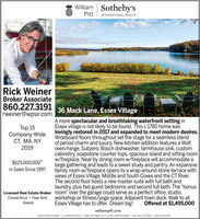 "William Sotheby'sPittINTERNATIONAL REALTYRick WeinerBroker Associate860.227.3191rweiner@wpsir.com36 Mack Lane, Essex VillageA more spectacular and breathtaking waterfront setting inEssex village is not likely to be found. This c.1780 home waslovingly restored in 2017 and expanded to meet modern desires.Wideboard floors throughout set the stage for a seamless blendof period charm and luxury. New kitchen addition features a Wolfoven/range, Subzero, Bosch dishwasher, farmhouse sink, customcabinetry, soapstone counter tops, spacious island and sitting roomw/fireplace. Near-by dining room w/fireplace will accommodate alarge gathering and leads to a sweet study and pantry. An expansivefamily room w/fireplace opens to a wrap-around stone terrace withviews of Essex Village, Middle and South Coves and the CT River.The second floor hosts a new master suite with full bath andlaundry, plus two guest bedrooms and second full bath. The ""bonusLicensed Real Estate Broker room"" over the garage could serve as a perfect office, studio,workshop or fitness/yoga space. Adjacent town dock. Walk to allOffered at $1,495,000Top 15Company-WideCT, MA, NY2019$625,000,000*in Sales Since 1997Connecticut · New YorkEssex Village has to offer. Dream big!Hawaiiwilliampitt.comESSEX BROKERAGE 