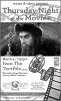 womr & wfmr presentThursday Nightat the MoviesMarch 5/7:30pmIvan TheTerrible (194)Directed by Sergei EisensteinStarring Nikolai CherkasovOn Reel Film!Films shown at theSchoolhouse494 Commercial Stwomr.erg$5 DonationWEMRWOMR92.1 fm91,3 fmprovincetownoutermostorleansfurthermostFreeusoododProvincetowncommunity radiocourtesy of theInnLISTEN LOCALLY OR STREAM GLOBALLYwomr.org / 508.487.2619 womr & wfmr present Thursday Night at the Movies March 5/7:30pm Ivan The Terrible (194) Directed by Sergei Eisenstein Starring Nikolai Cherkasov On Reel Film! Films shown at the Schoolhouse 494 Commercial St womr.erg $5 Donation WEMR WOMR 92.1 fm 91,3 fm provincetown outermost orleans furthermost Free usoodod Provincetown community radio courtesy of the Inn LISTEN LOCALLY OR STREAM GLOBALLY womr.org / 508.487.2619