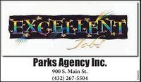 EXCELLENTToblParks Agency Inc.900 S. Main St.(432) 267-5504286600 EXCELLENT Tobl Parks Agency Inc. 900 S. Main St. (432) 267-5504 286600