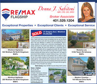 """Denna J. SabitoniREMAX RE/MAXABR, CRS, GRI, SRESFLAGSHIPBroker Associate401.529.1204Exceptional Properties  Exceptional Clients  Exceptional ServiceSOLD Gregory Ave 